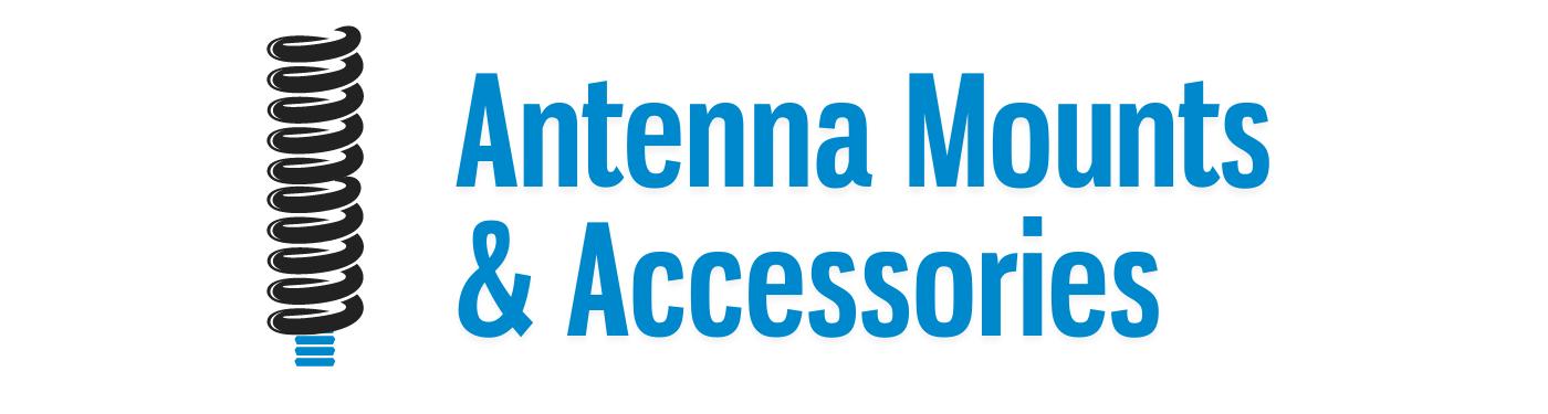 Antenna Mounts & Install Accessories