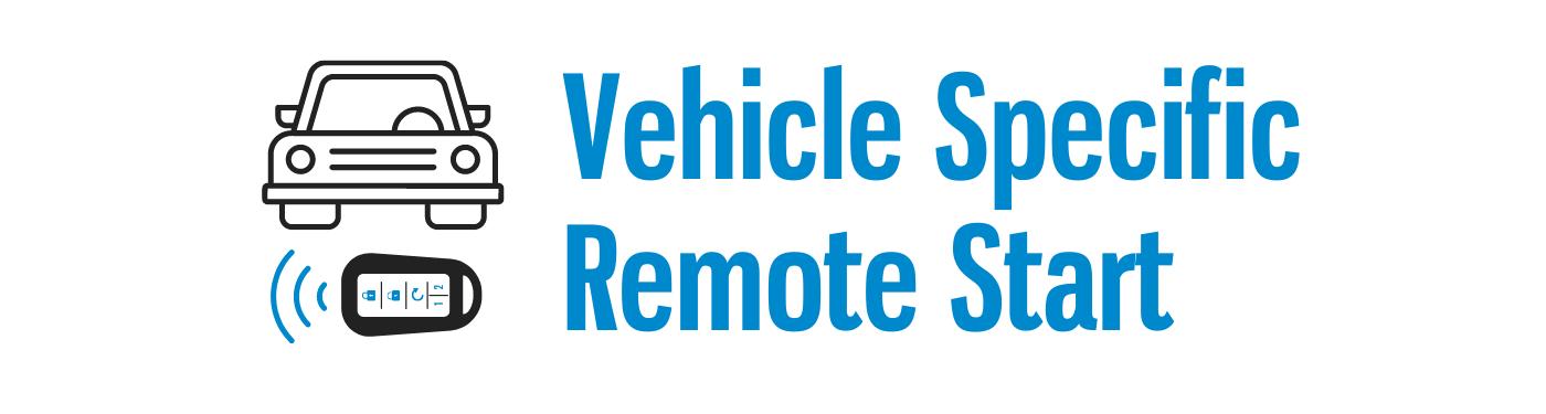 Vehicle Specific Remote Start