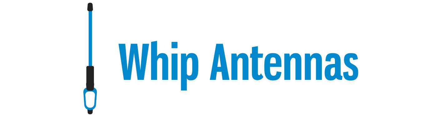 Whip Antennas